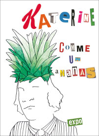 "Philippe Katerine - ""Comme un ananas"" at the Galerie des Galeries in Paris"