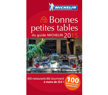 "A table ! Nouveau Guide ""bonnes petites tables"" de Michelin. Courtesy Michelin"