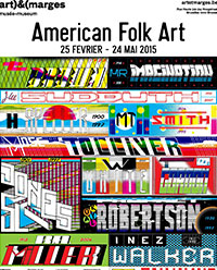 « American Folk Art » at the Art & Marges Museum, Brussels © DR