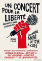 « RSF's Concert for Freedom » at Place de la République © DR