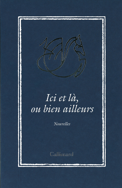 Here, there and everywhere at Gallimard © Gallimard