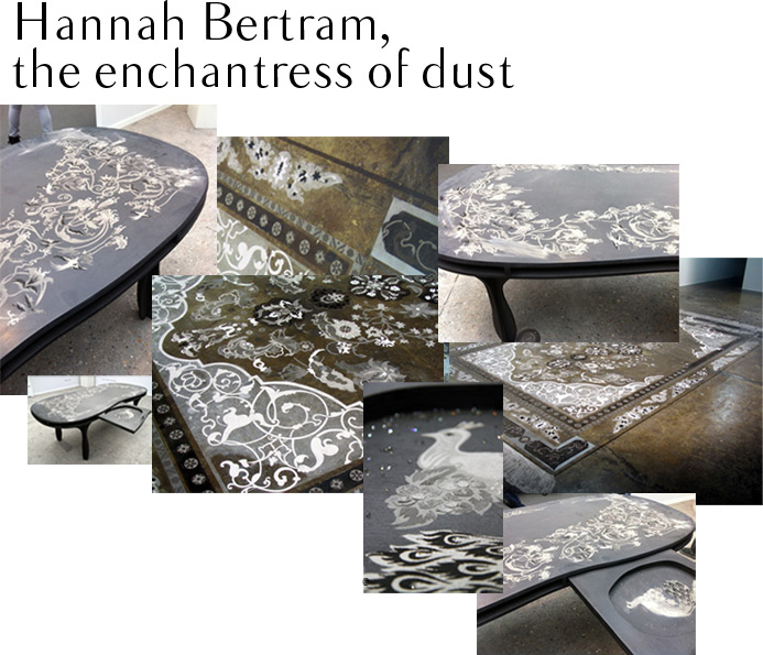 Hannah Bertram, the enchantress of dust
